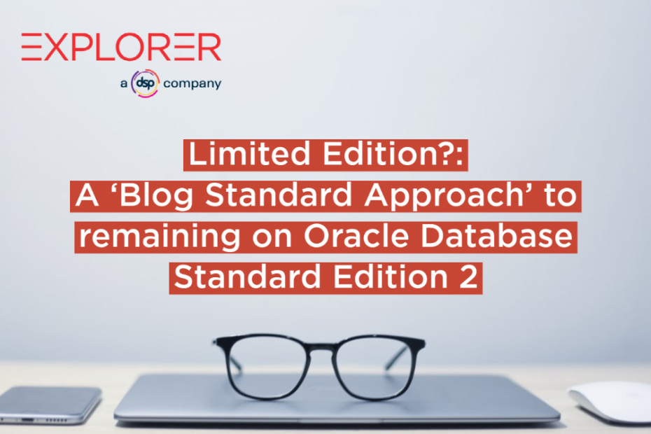 Limited Edition?: 'Blog Standard Approach' remaining on Oracle Database Standard Edition 2